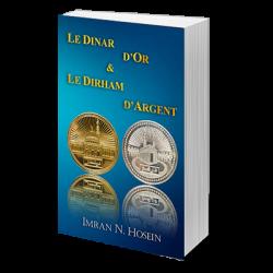 Le Dinar d'or et le Dirham...