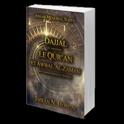 Dajjal, le Qur'an et Awwal...